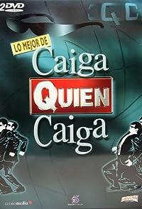 Primary photo for Caiga quien caiga