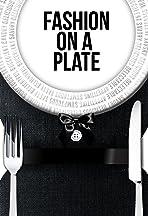 Fashion on a Plate
