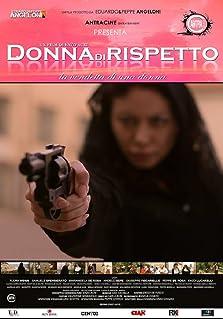 Donna di rispetto (2018)