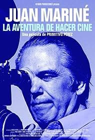 Juan Mariné: La aventura de hacer cine (2014)