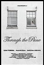 Through the Pane