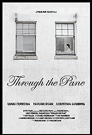 Through the Pane Poster