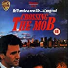 Crossing the Mob (1988)
