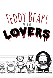 Teddy Bears are for Lovers Poster