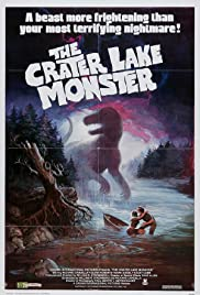 The Crater Lake Monster (1977) Poster - Movie Forum, Cast, Reviews