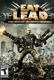 Eat Lead: The Return of Matt Hazard Poster