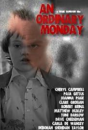 An Ordinary Monday Poster
