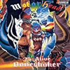 Motörhead: 25 & Alive - Boneshaker (2001)