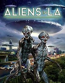 Aliens in LA (2019)