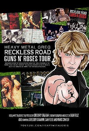 Heavy Metal Greg Reckless Road Guns N' Roses Tour