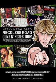 Heavy Metal Greg Reckless Road Guns N' Roses Tour