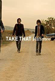 Take That: Patience Poster