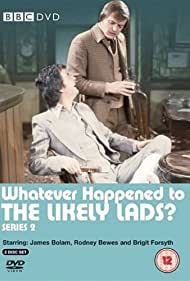 Whatever Happened to the Likely Lads? (1973) Poster - TV Show Forum, Cast, Reviews