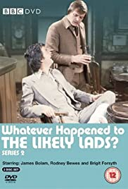 Whatever Happened to the Likely Lads? Poster