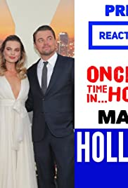 REACTION from STARS on MAKING OF and Premiere: Once Upon A Time In Hollywood Poster