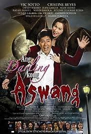Ang Darling Kong Aswang Full Movie Pinoy Movie