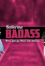 Ballerina Badass