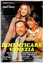 Dimenticare Venezia Poster