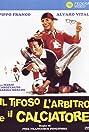 Il tifoso, l'arbitro e il calciatore (1984) Poster