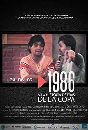 1986. La historia detrás de la Copa