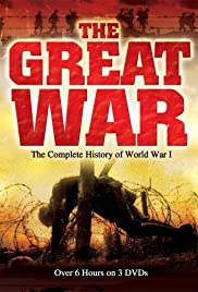 The Great War: The Complete History of World War I (TV