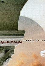 Gipsy Kings: Tierra Gitana