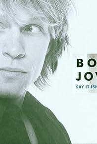 Primary photo for Bon Jovi: Say It Isn't So