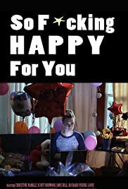 So F***ing Happy for You Poster