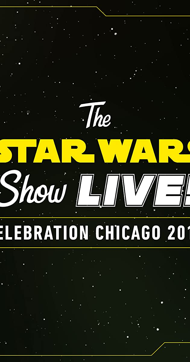 descarga gratis la Temporada 1 de The Star Wars Show LIVE! Celebration Chicago 2019 o transmite Capitulo episodios completos en HD 720p 1080p con torrent