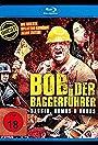 Baggerführer Bob