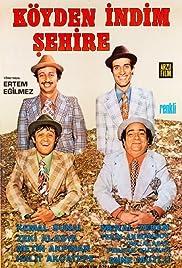 Köyden Indim Sehire(1974) Poster - Movie Forum, Cast, Reviews