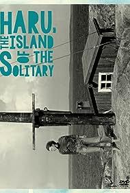 Haru: Yksinäisten saari (1998)