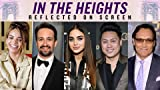 Reflected on Screen: Lin-Manuel Miranda and the 'In the Heights' Team