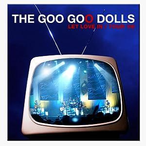 Movie 4 free watch Goo Goo Dolls: Let Love In [movie]