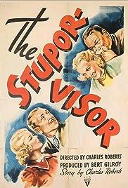 The Stupor-Visor Poster