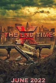 Primary photo for X: The End Time