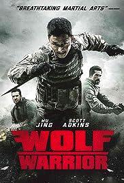 Wolf Warriors ฝูงรบหมาป่า