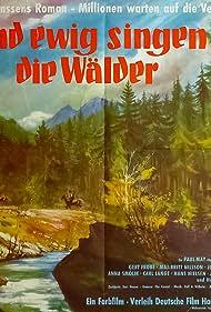 Und ewig singen die Wälder (1959) Poster - Movie Forum, Cast, Reviews