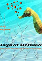 Days of Delusion