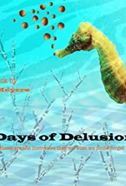 Days of Delusion Poster