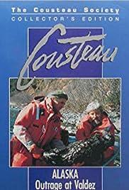 Cousteau: Alaska: Outrage at Valdez Poster