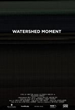 Watershed Moment