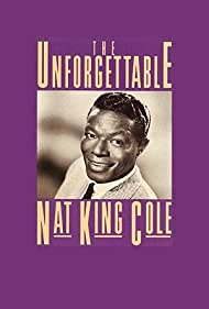 The Unforgettable Nat 'King' Cole (1989)