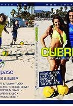 Cuerpaso: The Ultimate Body