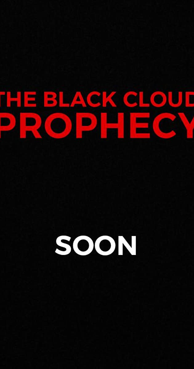 Download The Black Cloud Prophecy or watch streaming online complete episodes of  Season 1 in HD 720p 1080p using torrent