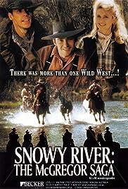 Snowy River: The McGregor Saga Poster - TV Show Forum, Cast, Reviews