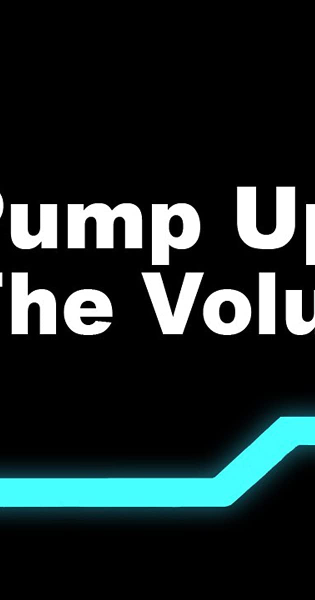 Pump Up the Volume (TV Series 2001– ) - Quotes - IMDb