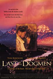 Last of the Dogmen (1995) Poster - Movie Forum, Cast, Reviews