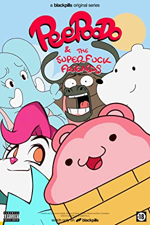 Peepoodo & The Super Fuck Friends (2017–2019)