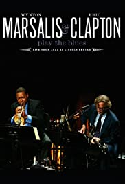 Wynton Marsalis and Eric Clapton Play the Blues: Live from Jazz at Lincoln Center Poster
